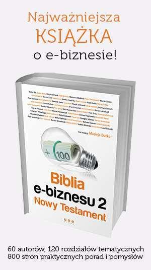 Najważniejsza KSIĄŻKA o e-biznesie - Biblia e-biznesu 2